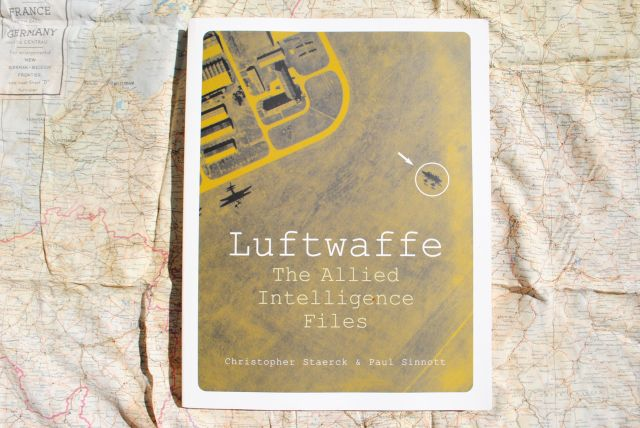 LUFTWAFFE The Allied Intelligence Files