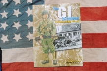 CO.6507  The GI in Combat Northwest Europe 1944-1945
