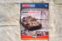 AMMO by MIG Jimenez A.MIG-6503 Solution Book HOW TO PAINT WWII GERMAN LATE